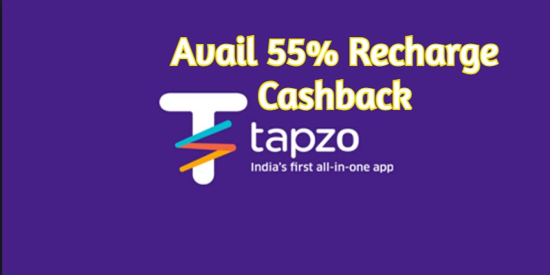 Tapzo Offers, Coupons Oct 2021 : Avail 55% Recharge Cashback 2021