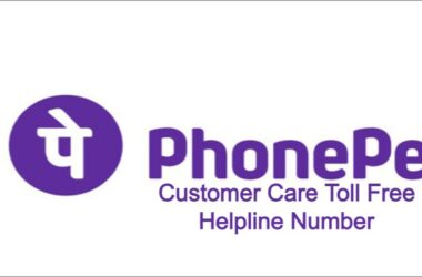 PhonePe Customer Care Toll Free Helpline Number 2021
