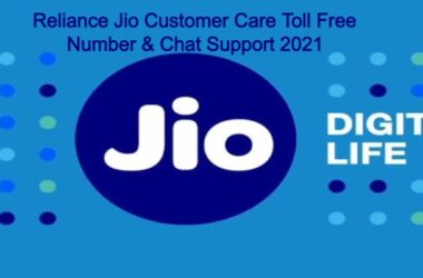 Reliance Jio Customer Care Toll Free Number & Chat Support 2021