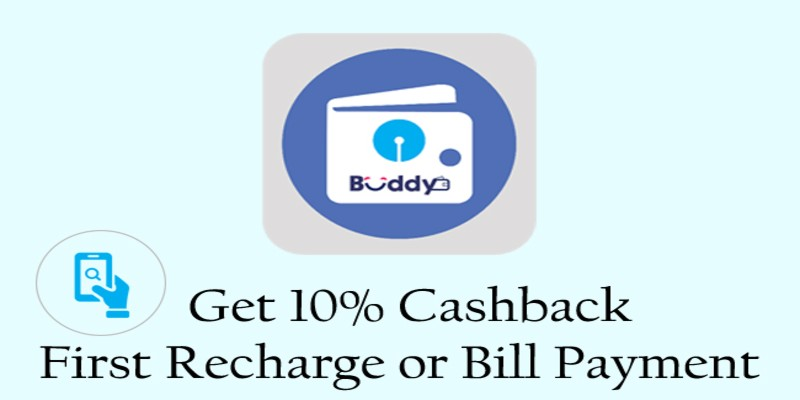 Sbi Buddy Offers: Get 10% Cashback on Recharge & Bill Payment 2021